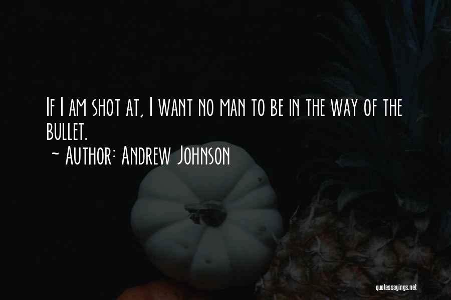 Andrew Johnson Quotes 1376565