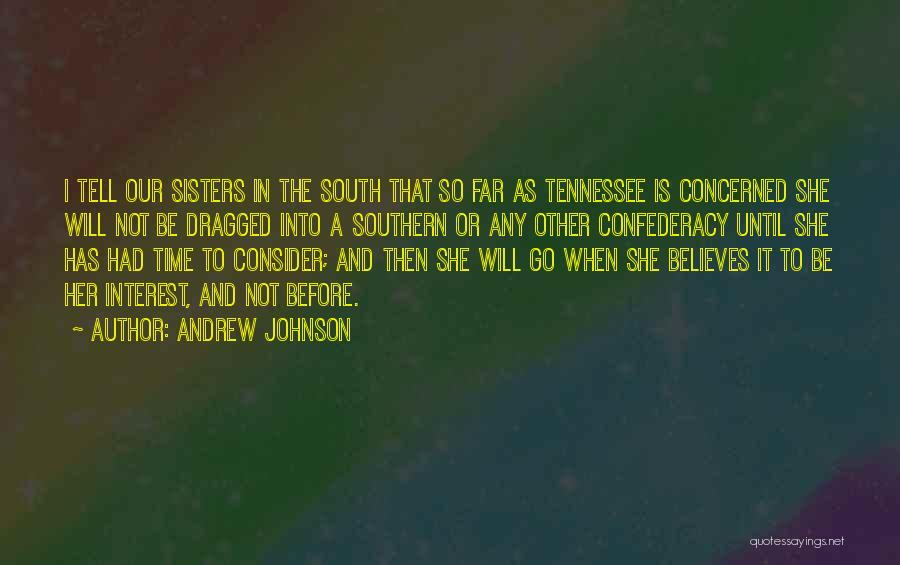 Andrew Johnson Quotes 1966760