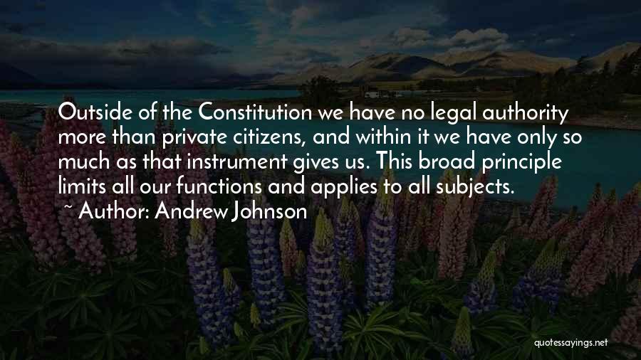 Andrew Johnson Quotes 2184605