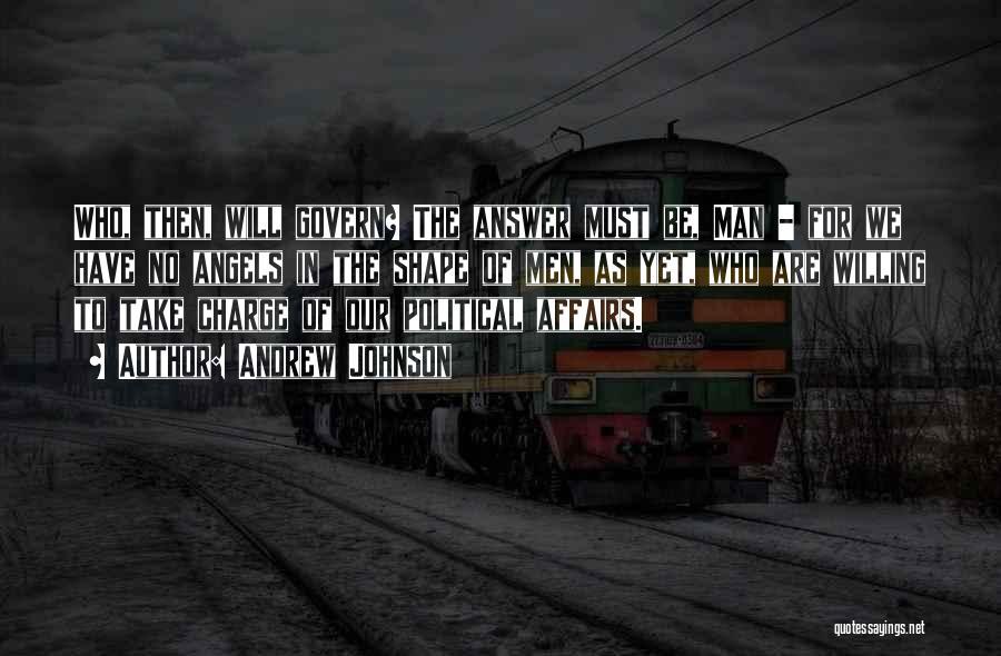 Andrew Johnson Quotes 867279
