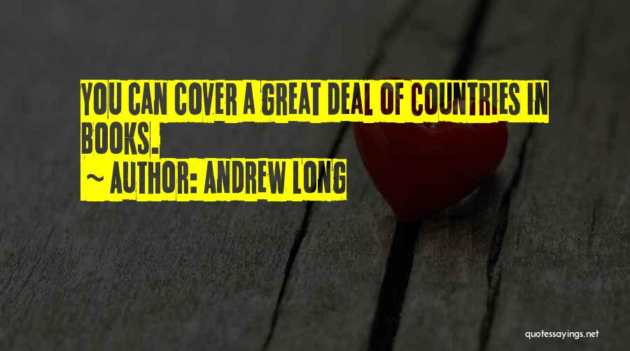 Andrew Long Quotes 133838