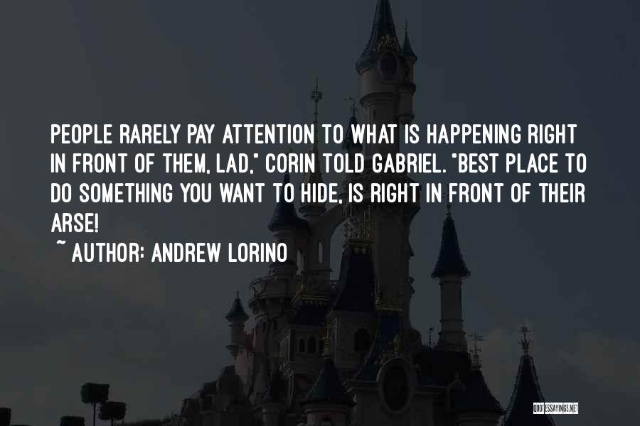 Andrew Lorino Quotes 1230896