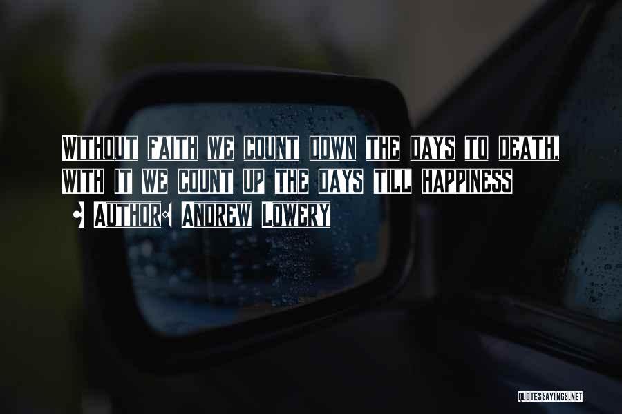 Andrew Lowery Quotes 320542