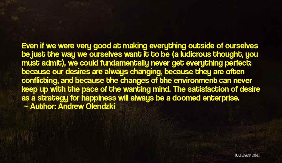 Andrew Olendzki Quotes 1097459