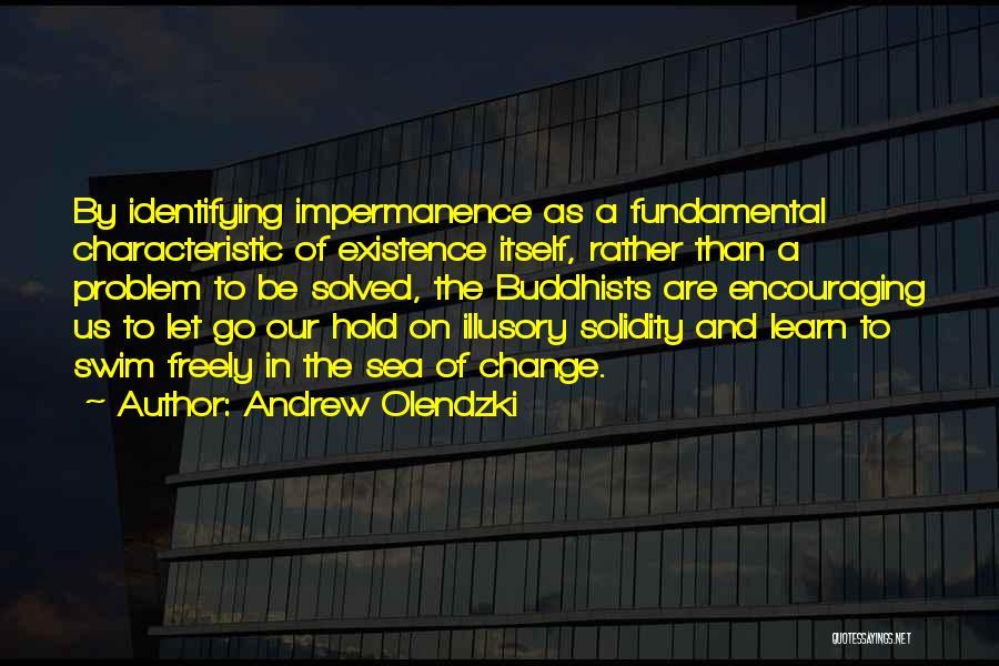 Andrew Olendzki Quotes 1262793