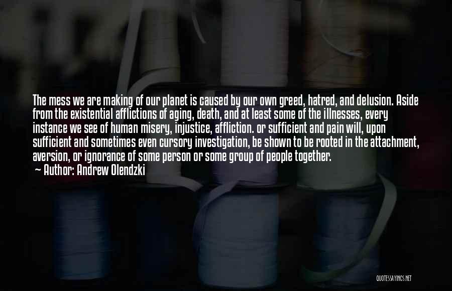 Andrew Olendzki Quotes 334992