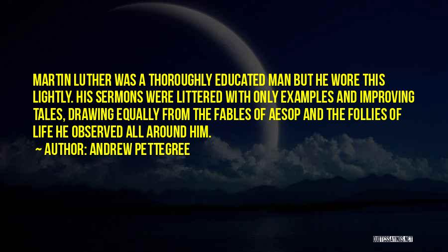 Andrew Pettegree Quotes 1828097
