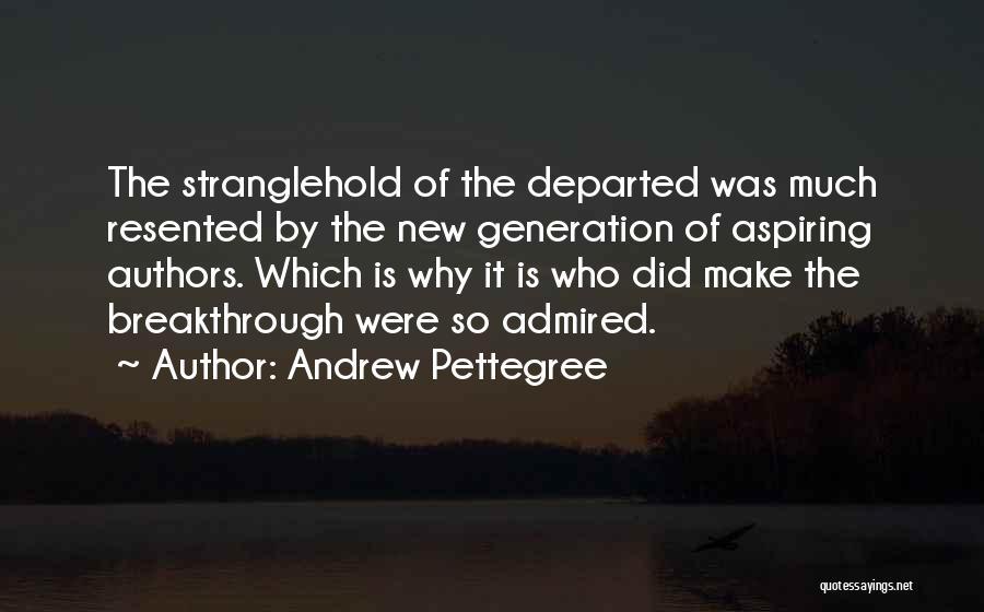 Andrew Pettegree Quotes 1865008