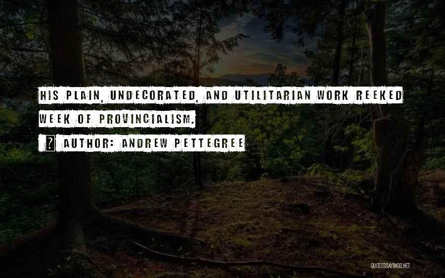 Andrew Pettegree Quotes 2196916