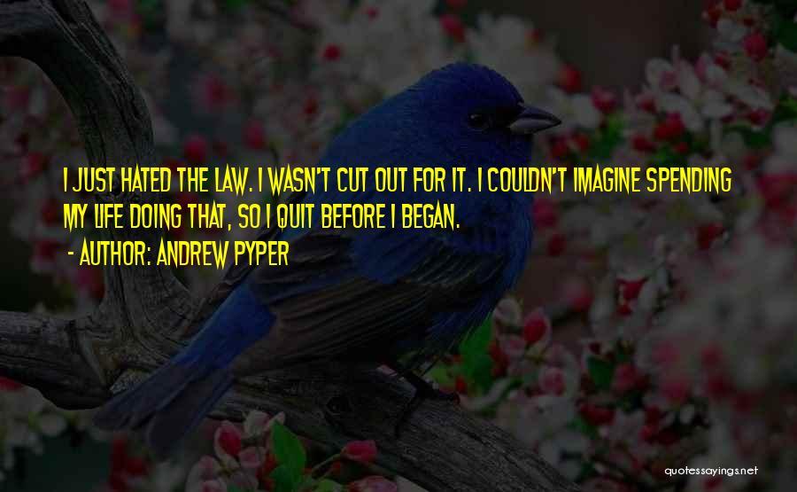 Andrew Pyper Quotes 1036637