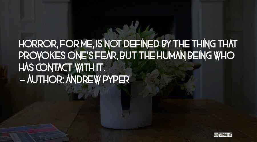 Andrew Pyper Quotes 1131238