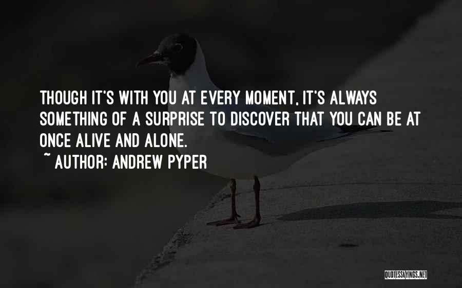 Andrew Pyper Quotes 1810238