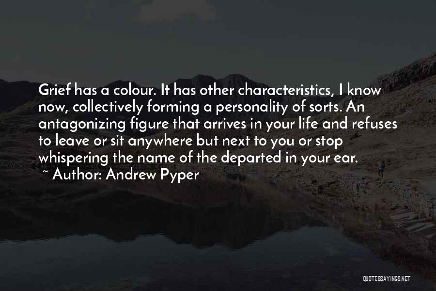 Andrew Pyper Quotes 2102640