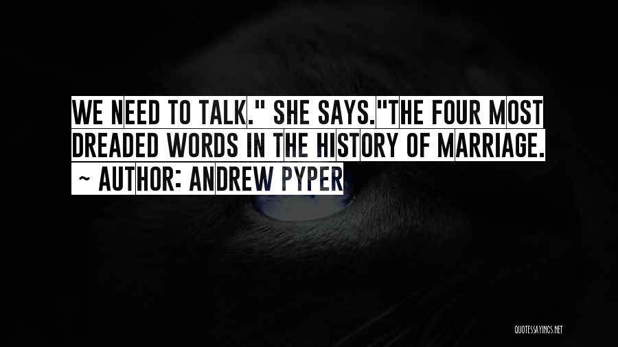 Andrew Pyper Quotes 222906