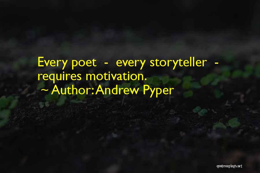 Andrew Pyper Quotes 225303