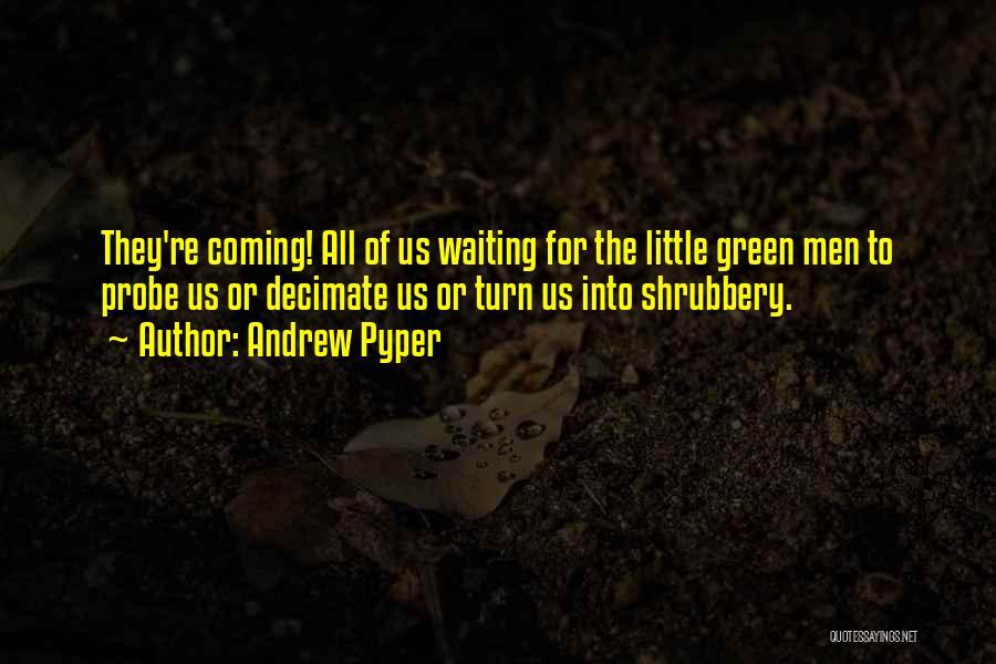 Andrew Pyper Quotes 382791