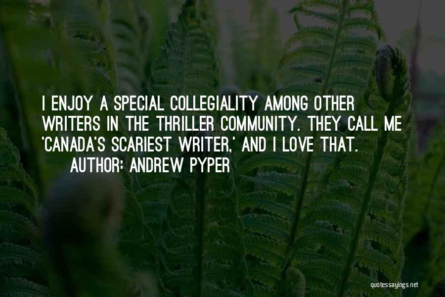 Andrew Pyper Quotes 538812