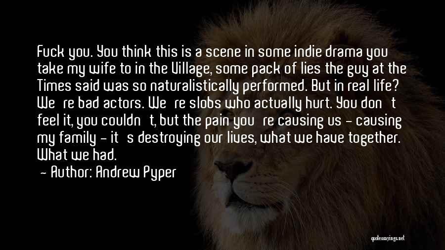 Andrew Pyper Quotes 573332