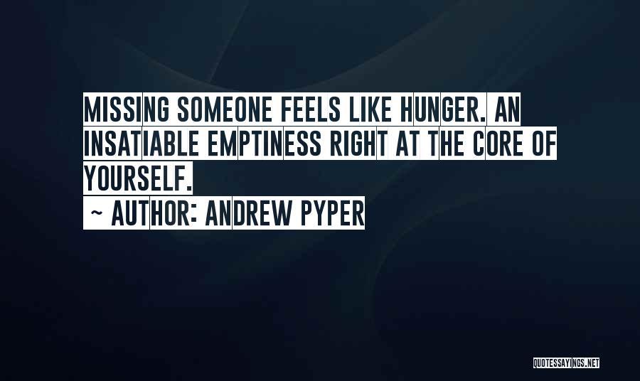 Andrew Pyper Quotes 856074