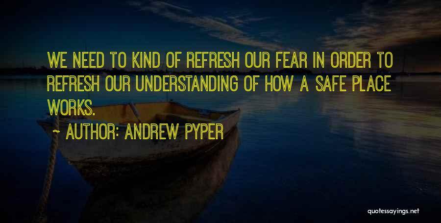 Andrew Pyper Quotes 869861