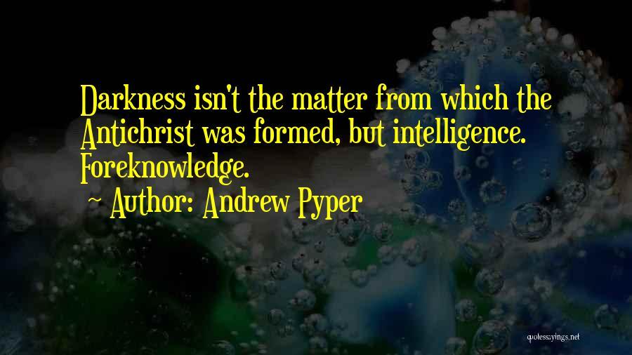 Andrew Pyper Quotes 939685