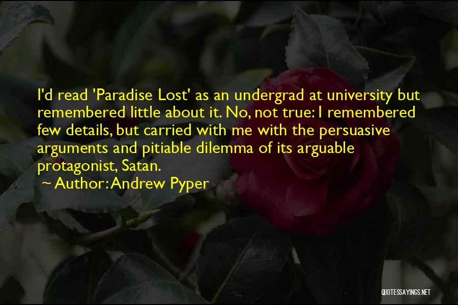 Andrew Pyper Quotes 946353
