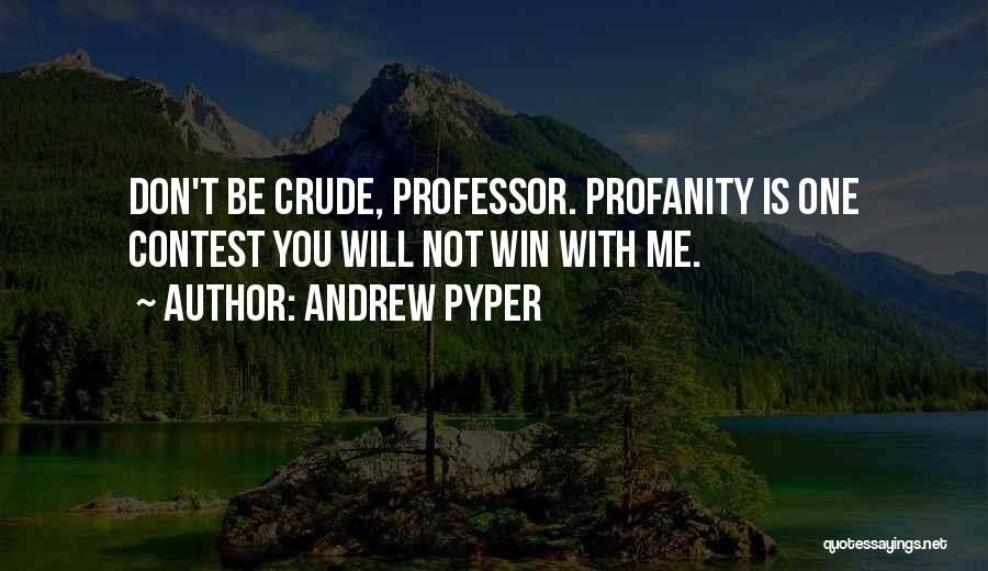 Andrew Pyper Quotes 977804