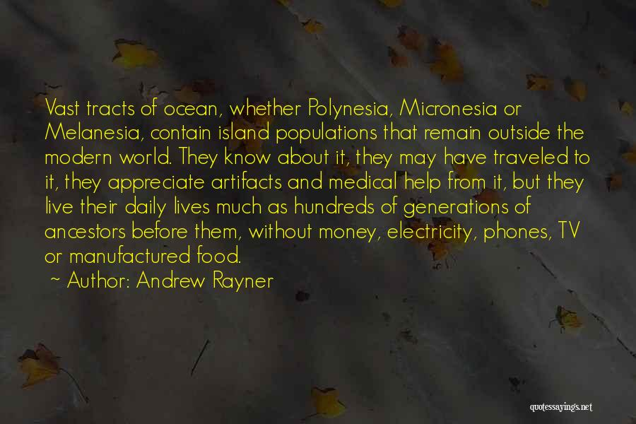Andrew Rayner Quotes 328140