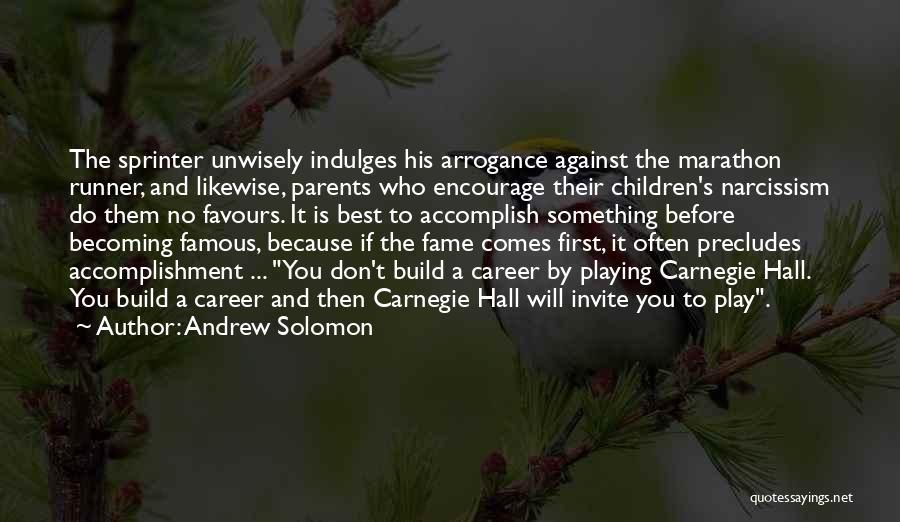 Andrew Solomon Quotes 1027130