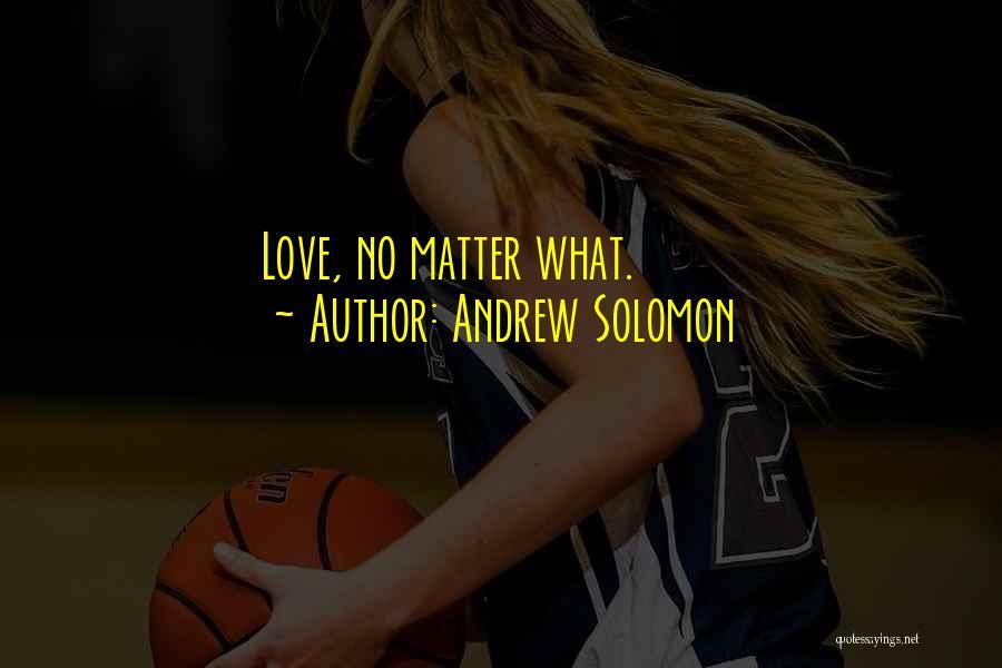 Andrew Solomon Quotes 1050135