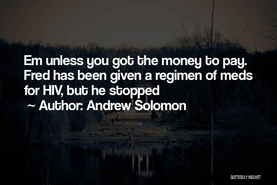 Andrew Solomon Quotes 108156