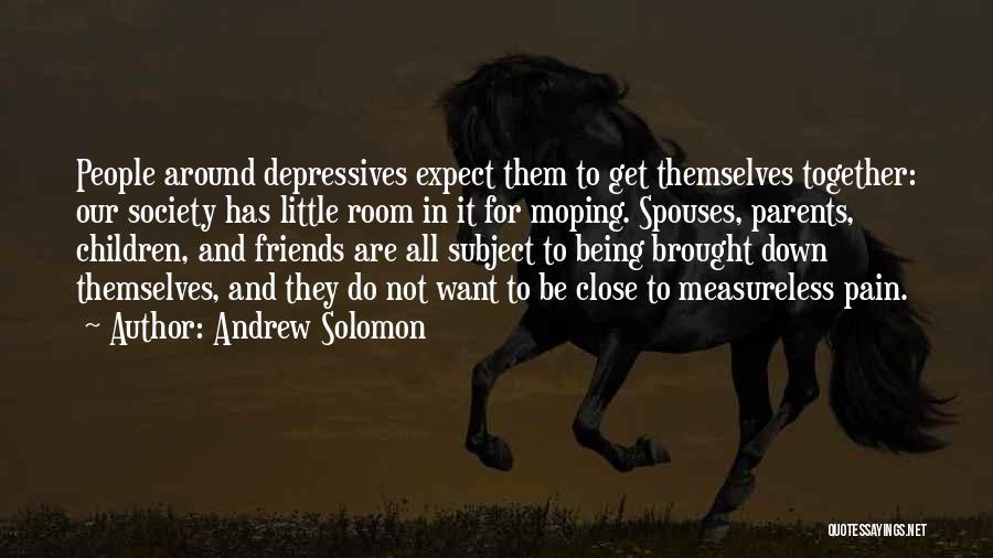 Andrew Solomon Quotes 1328726