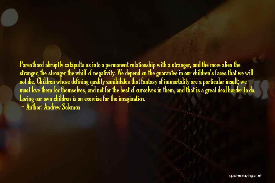 Andrew Solomon Quotes 1367089