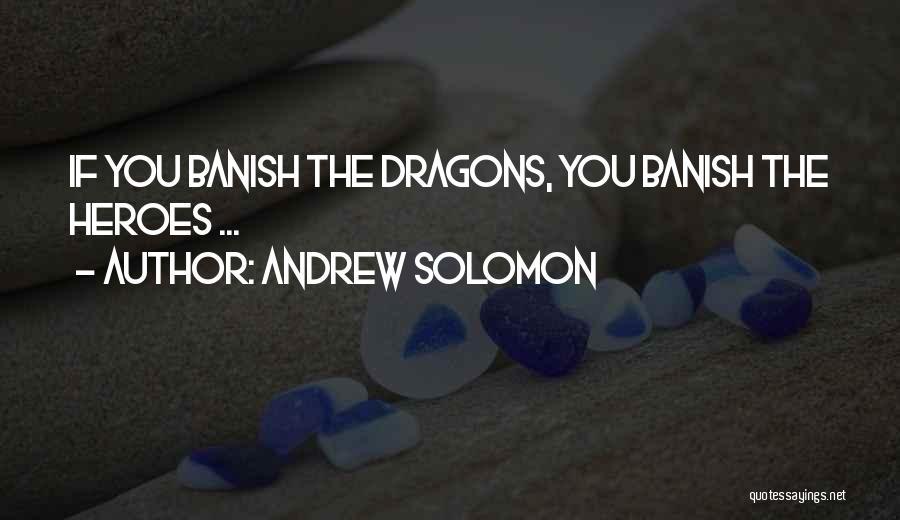 Andrew Solomon Quotes 165320
