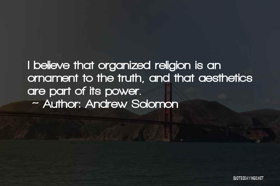 Andrew Solomon Quotes 1772920