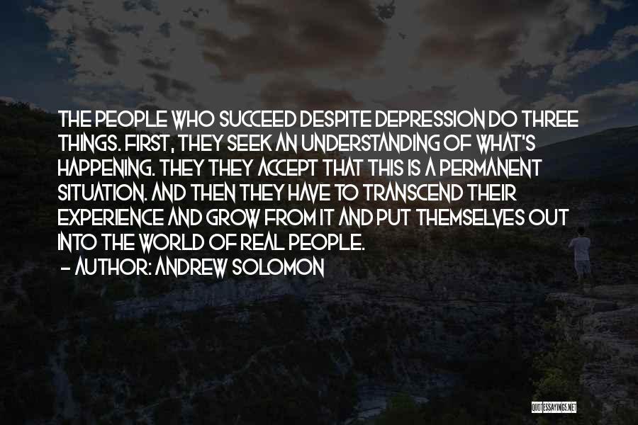 Andrew Solomon Quotes 2005966