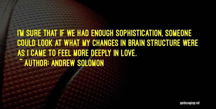 Andrew Solomon Quotes 2081931