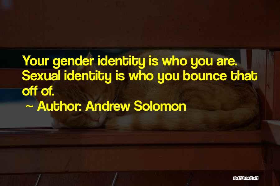 Andrew Solomon Quotes 2106725