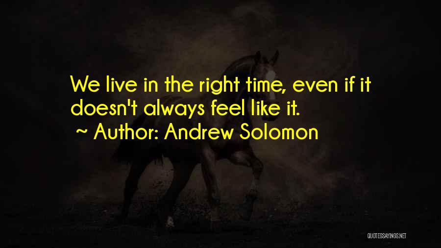 Andrew Solomon Quotes 2114697