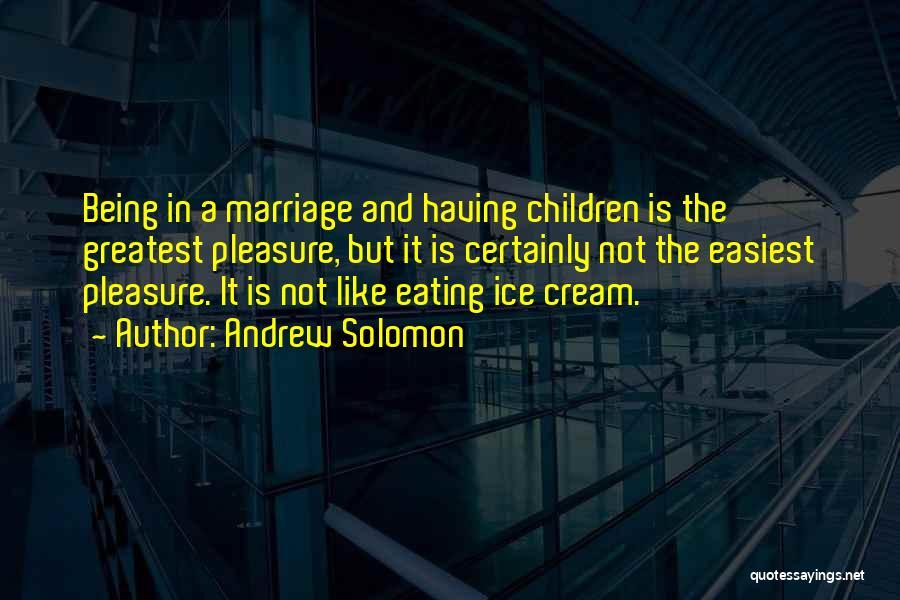 Andrew Solomon Quotes 2184911