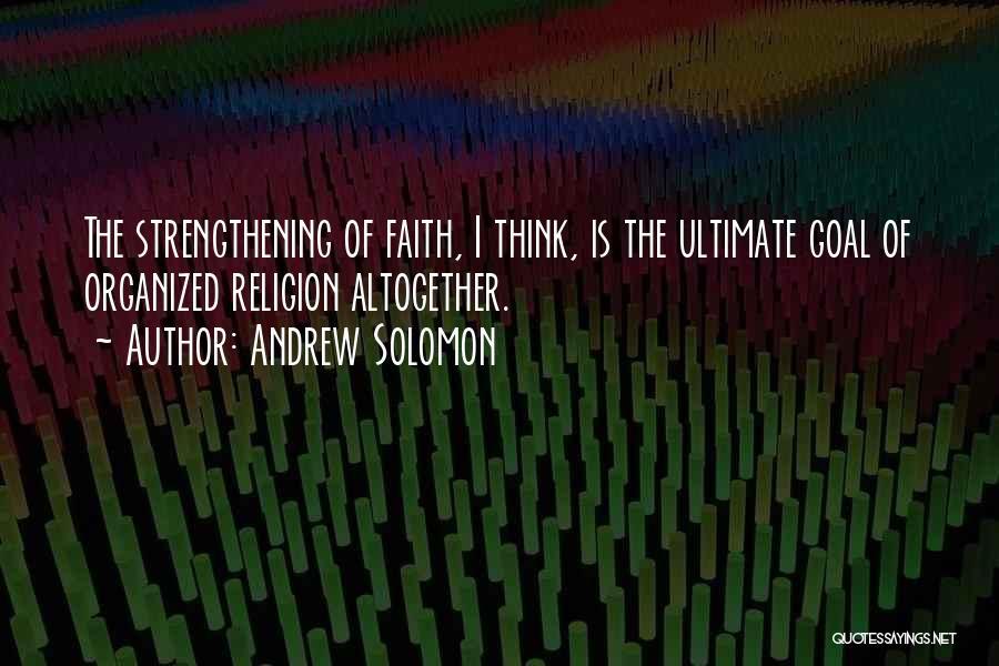 Andrew Solomon Quotes 2195930