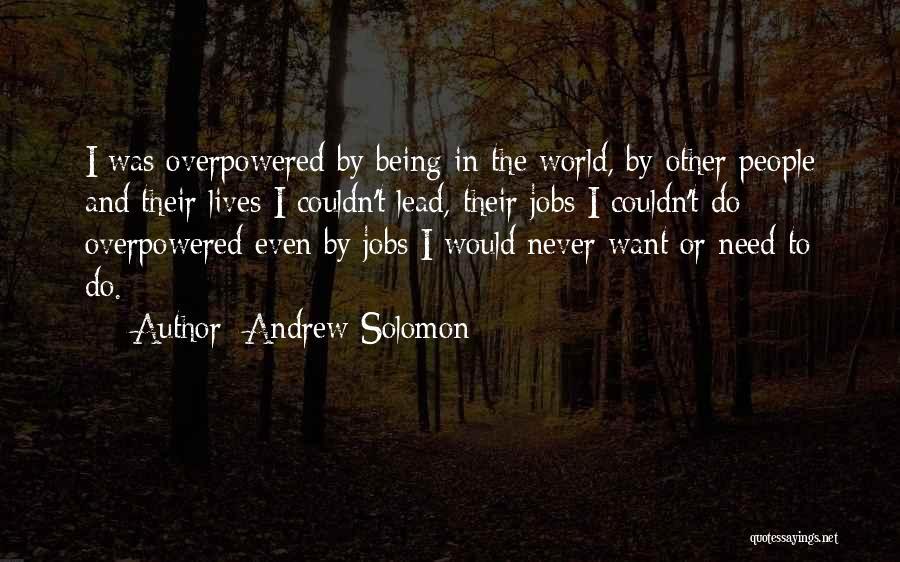 Andrew Solomon Quotes 407242