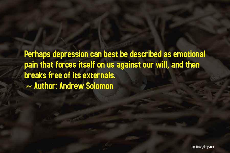 Andrew Solomon Quotes 421903
