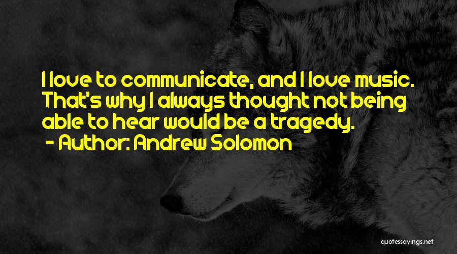 Andrew Solomon Quotes 584975