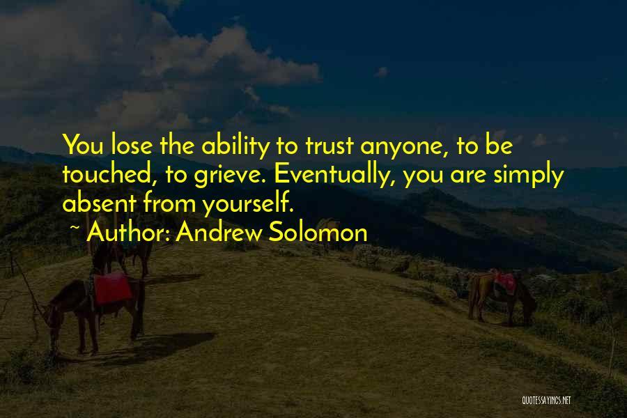 Andrew Solomon Quotes 892603
