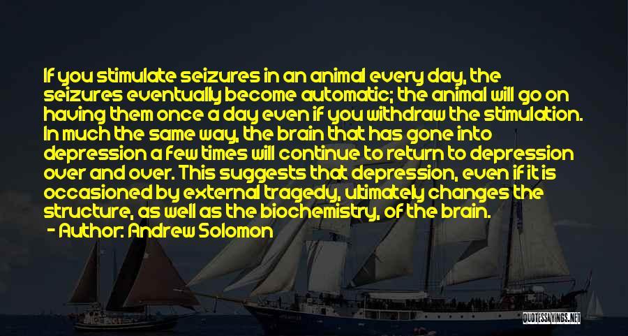 Andrew Solomon Quotes 901241
