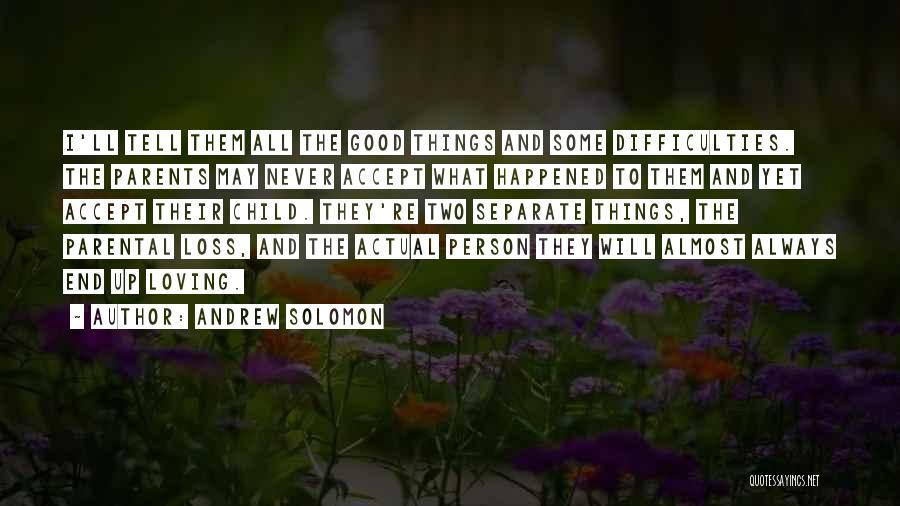 Andrew Solomon Quotes 904722