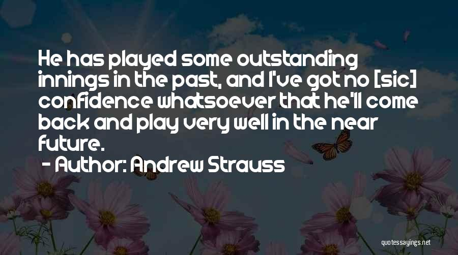 Andrew Strauss Quotes 1220230