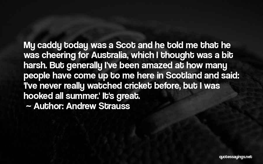 Andrew Strauss Quotes 224078