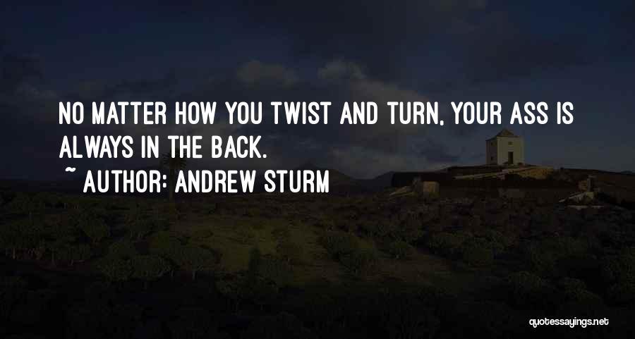 Andrew Sturm Quotes 117917